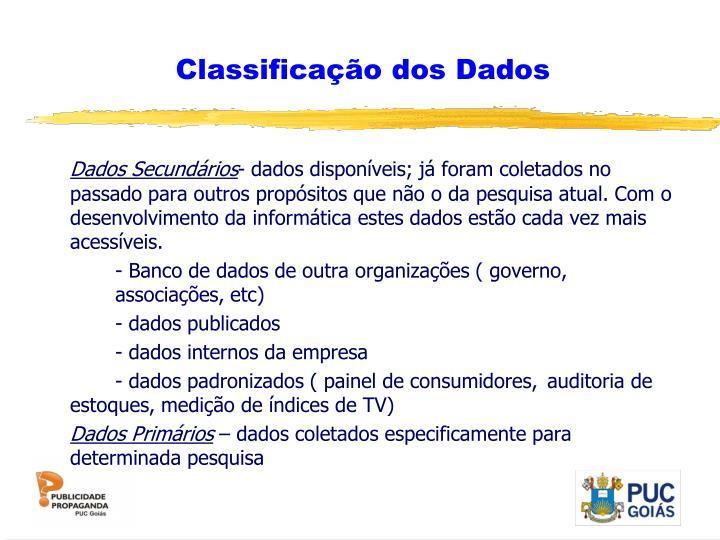 Classificação dos Dados