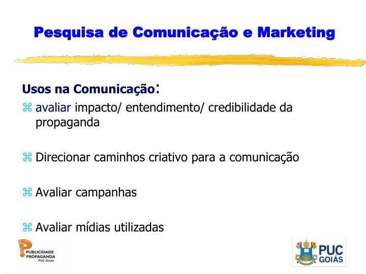 Pesquisa de Comunicação e Marketing