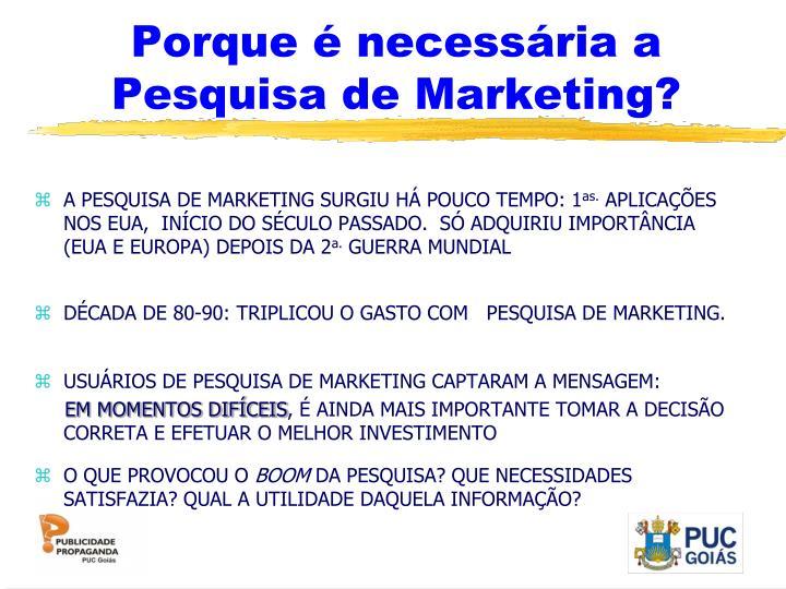 Porque é necessária a Pesquisa de Marketing?