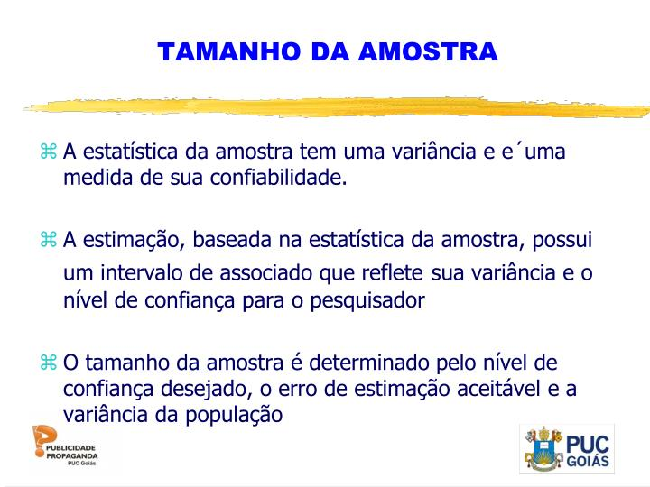 TAMANHO DA AMOSTRA