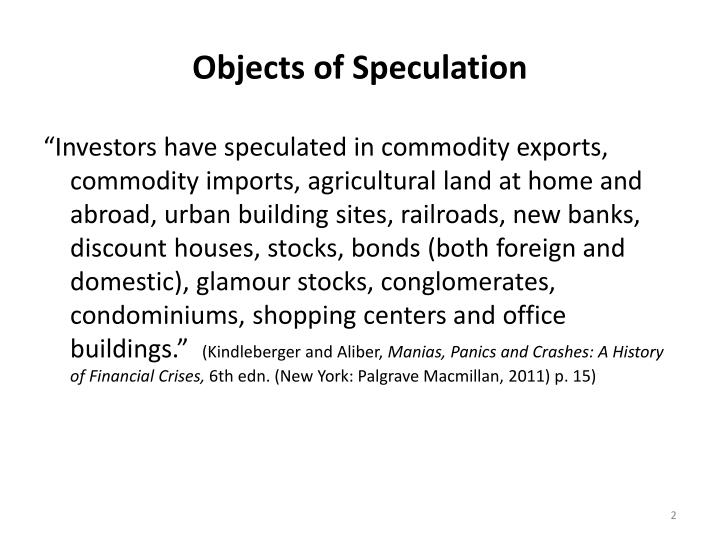 Objects of Speculation