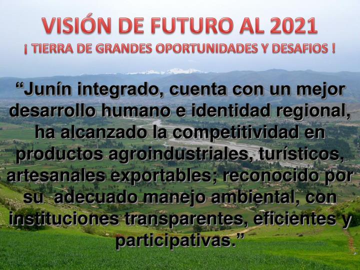 VISIÓN DE FUTURO AL 2021