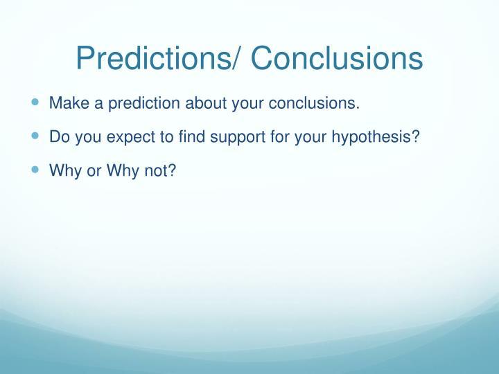 Predictions/ Conclusions