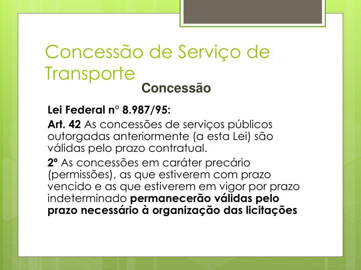 Concessão de Serviço de Transporte