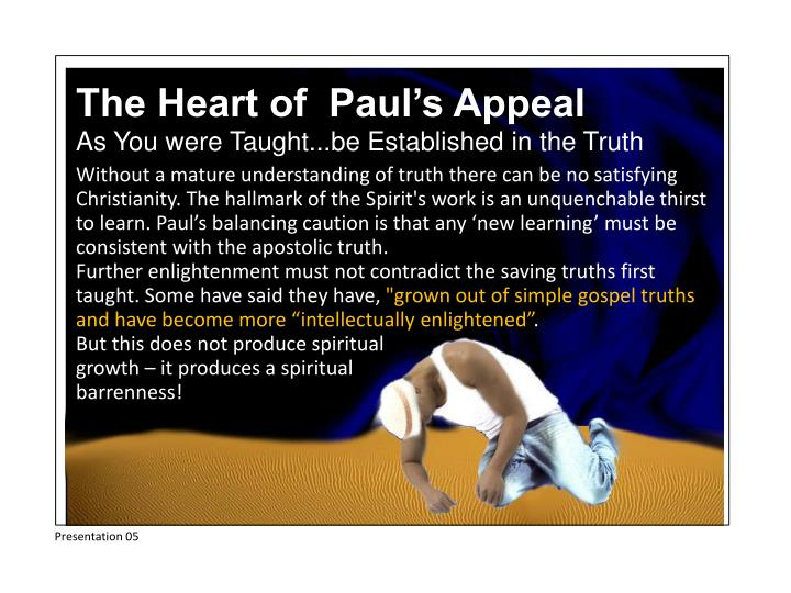 The Heart of  Paul's Appeal