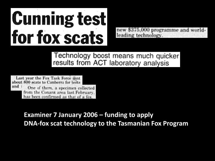 Examiner 7 January 2006 – funding to apply