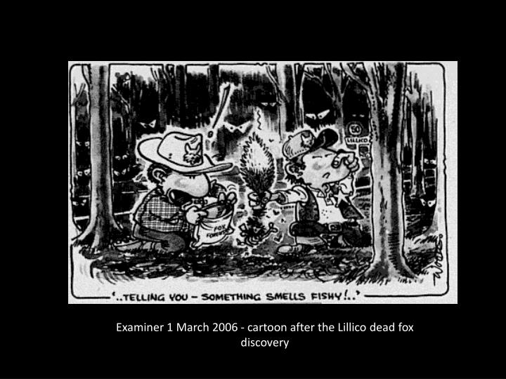 Examiner 1 March 2006 - cartoon after the Lillico dead fox discovery