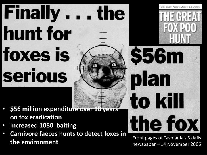 $56 million expenditure over 10 years on fox eradication
