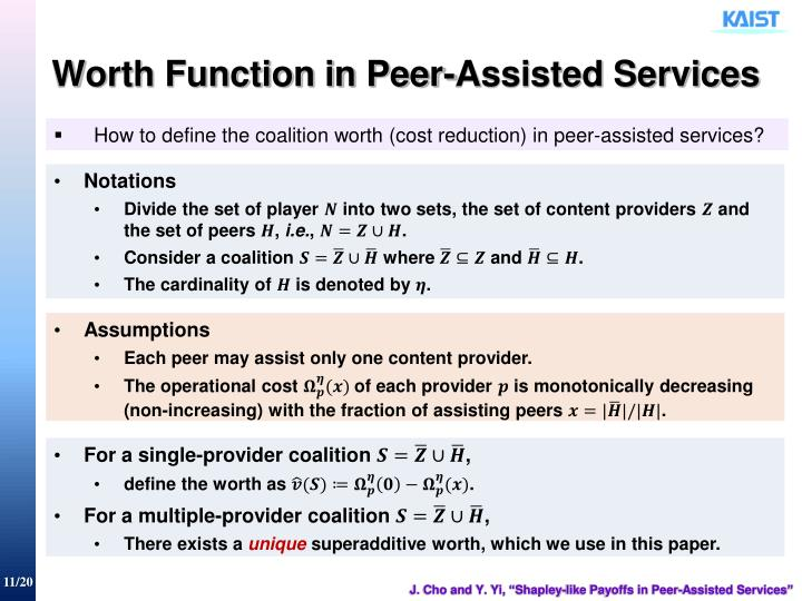 Worth Function in Peer-Assisted Services