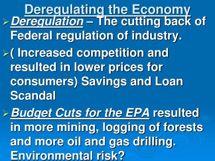Deregulating the Economy