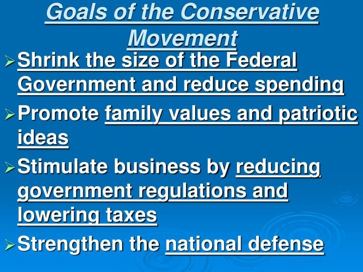 Goals of the Conservative Movement