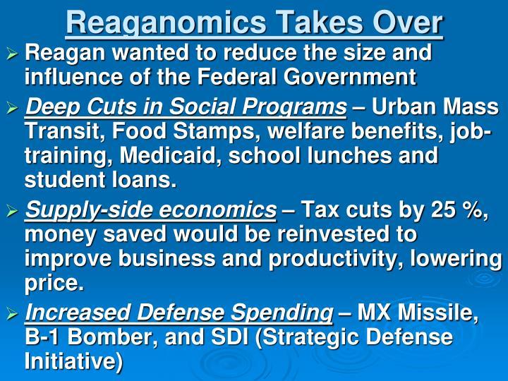 Reaganomics Takes Over