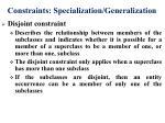 constraints specialization generalization1
