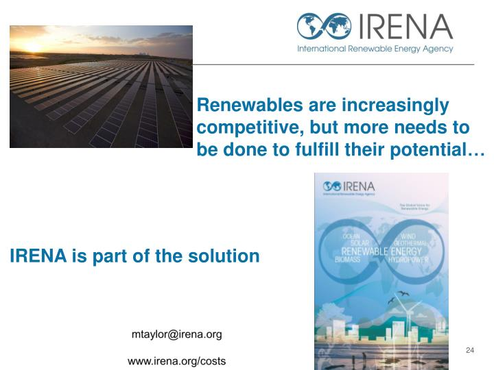 Renewables are increasingly competitive, but more needs to