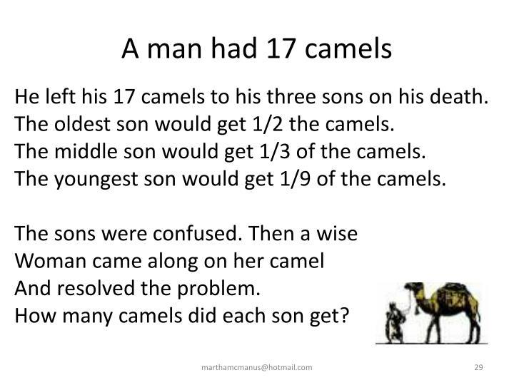 A man had 17 camels