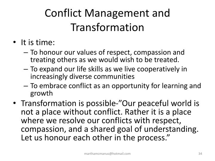 Conflict Management and Transformation