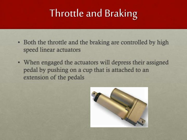 Throttle and Braking