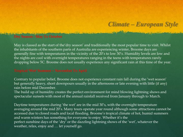 Climate – European Style