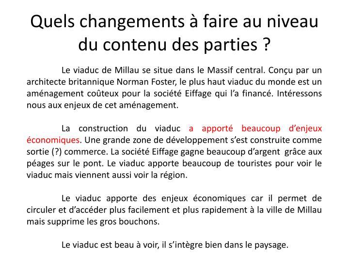 Quels changements à faire au niveau du contenu des parties ?