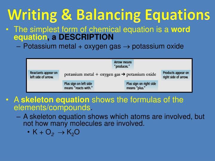 Writing & Balancing Equations