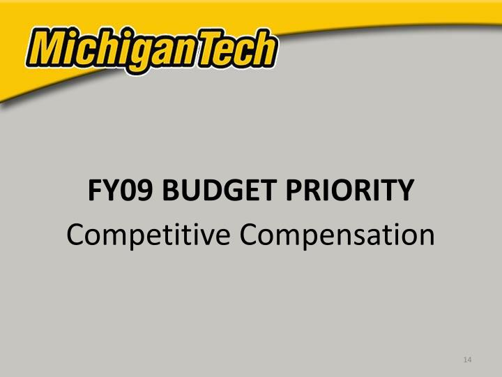 FY09 BUDGET PRIORITY