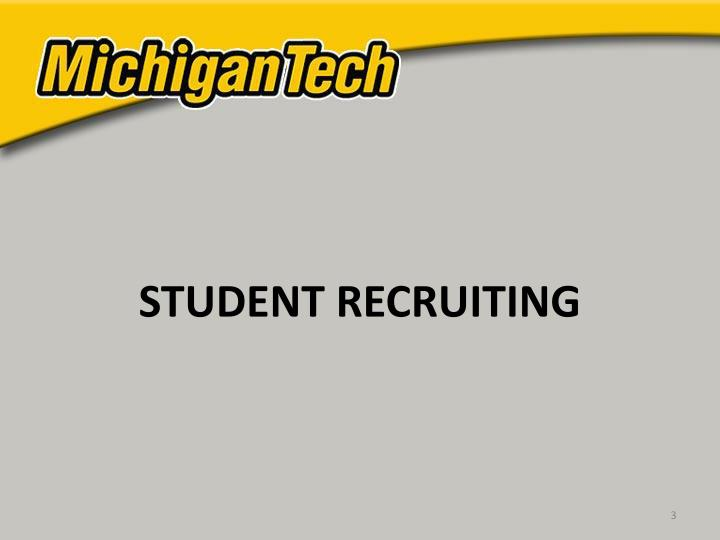 STUDENT RECRUITING