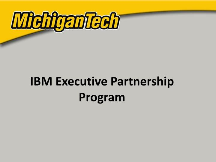 IBM Executive Partnership Program