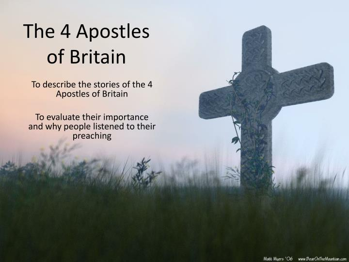The 4 apostles of britain