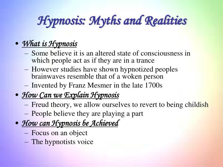 Hypnosis: Myths and Realities