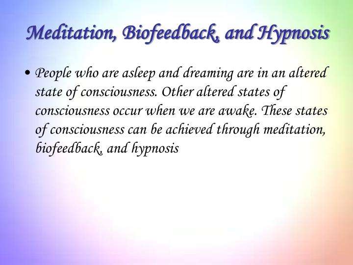 Meditation, Biofeedback, and Hypnosis