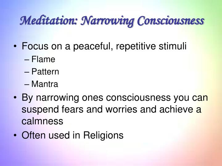 Meditation: Narrowing Consciousness