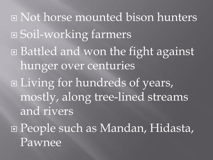 Not horse mounted bison hunters