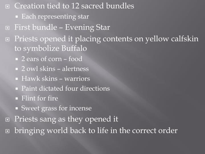 Creation tied to 12 sacred bundles