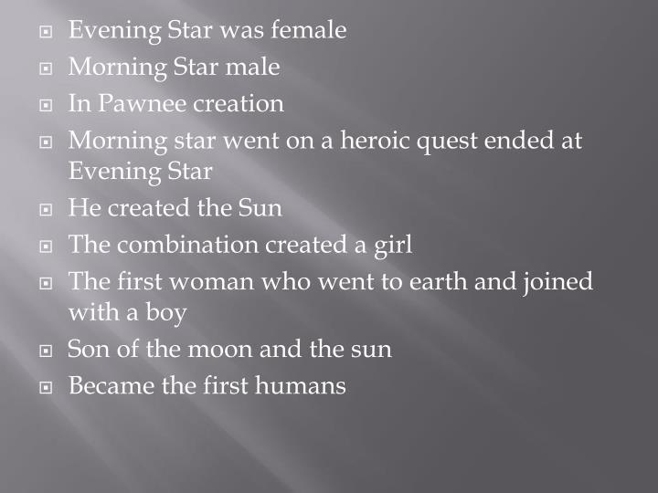Evening Star was female