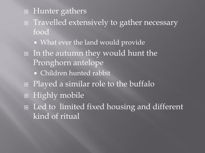 Hunter gathers
