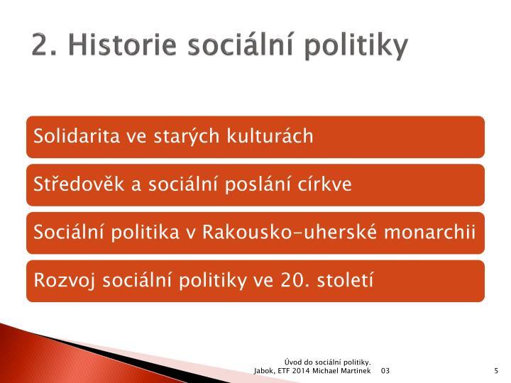 2. Historie sociální politiky