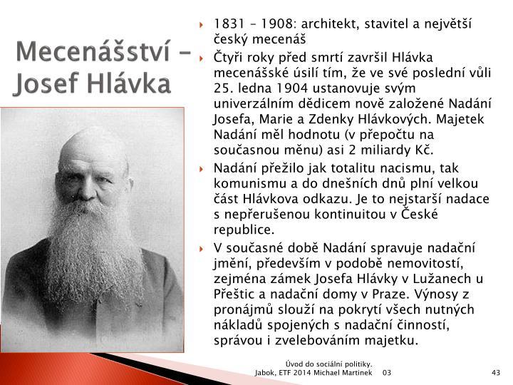 Mecenášství – Josef Hlávka