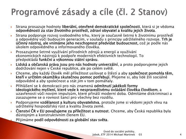 Programové zásady a cíle (čl. 2 Stanov)