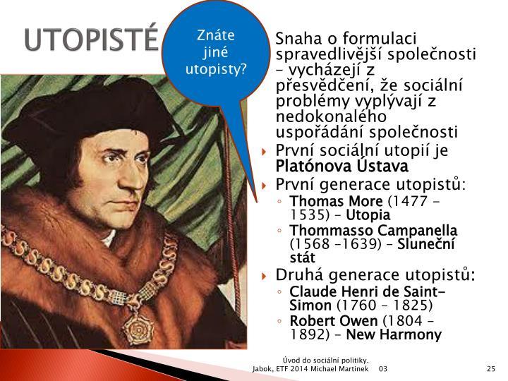 Znáte jiné utopisty?