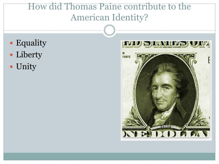 How did Thomas Paine contribute to the American Identity?