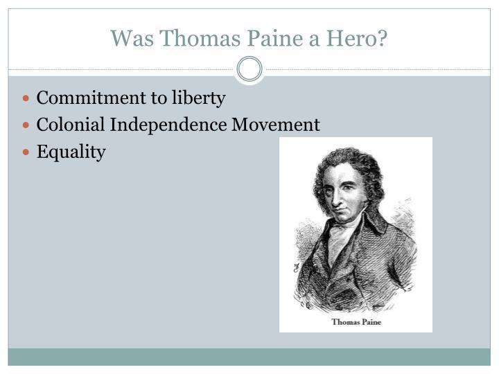 Was Thomas Paine a Hero?