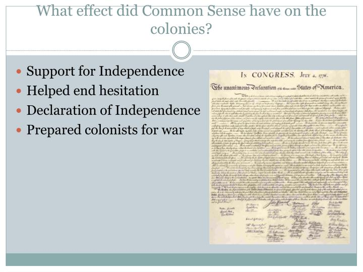What effect did Common Sense have on the colonies?