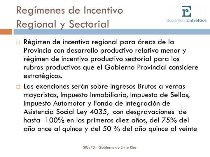 Regímenes de Incentivo
