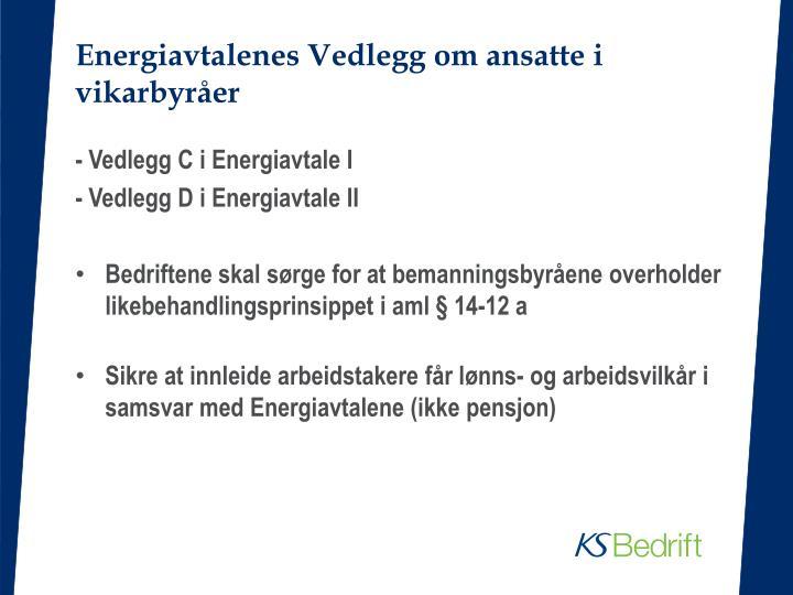 Energiavtalenes Vedlegg om ansatte i vikarbyråer