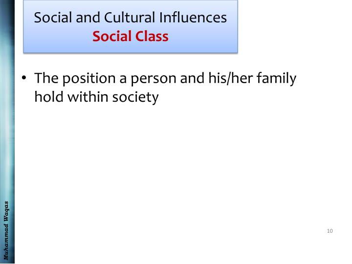 Social and Cultural Influences