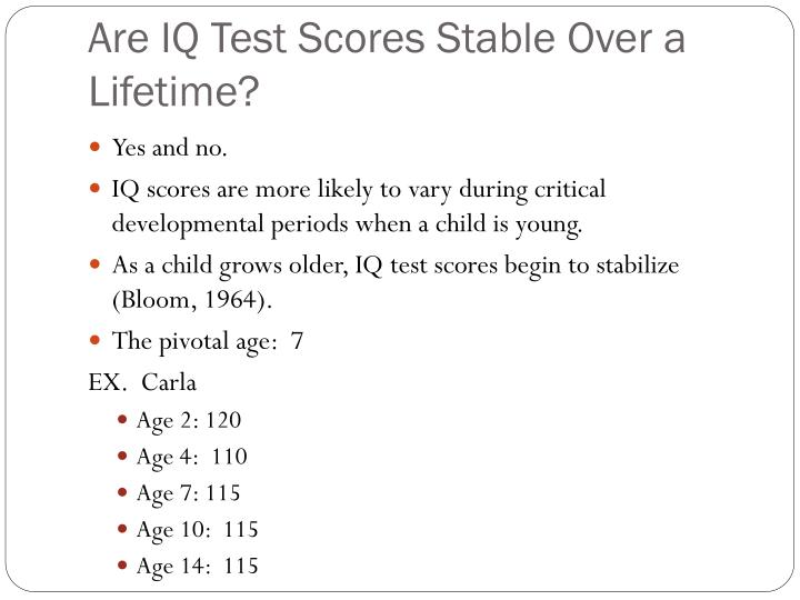Are IQ Test Scores Stable Over a Lifetime?
