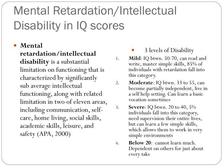 Mental Retardation/Intellectual Disability in IQ scores