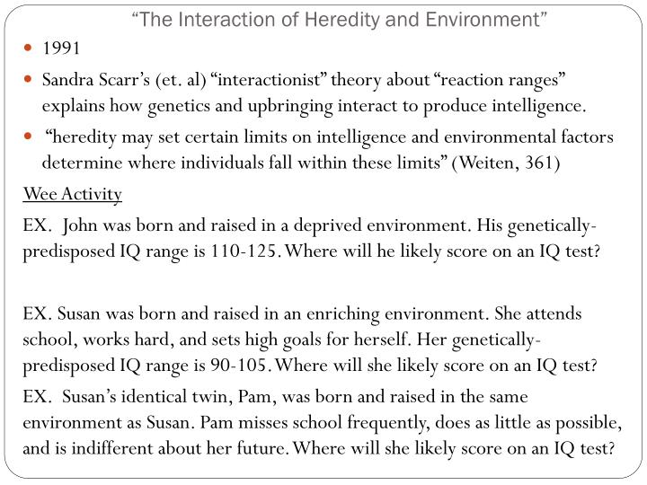"""The Interaction of Heredity and Environment"""