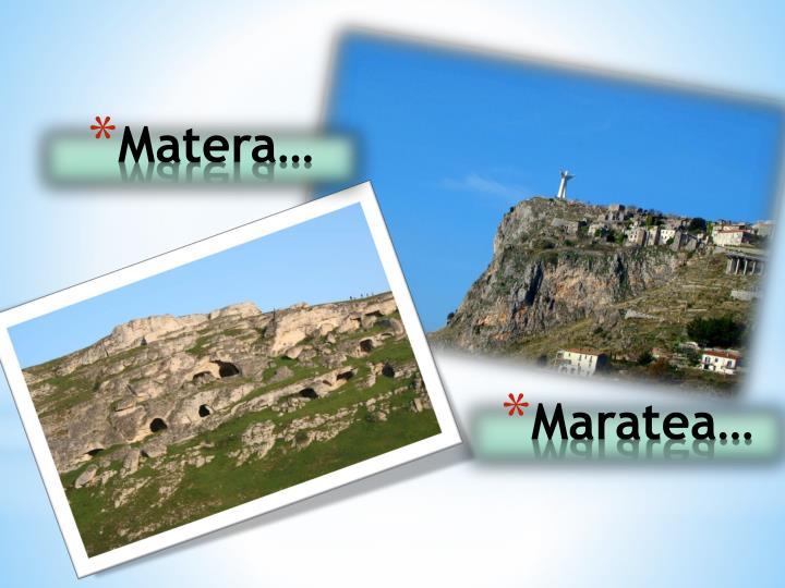 Matera…