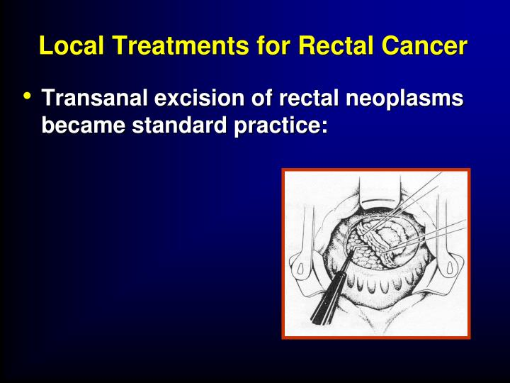 Local Treatments for Rectal Cancer